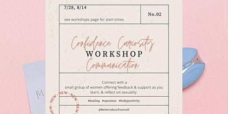 Confidence. Curiosity. Communication. tickets