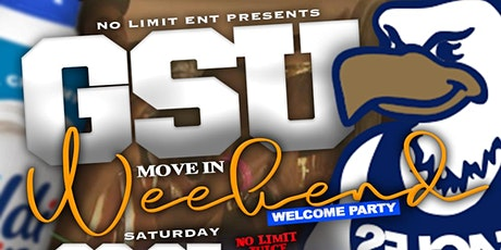GSU Move In Weekend Welcome Party #SouthernNotState Edition tickets