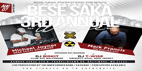 BESE SAKA 3RD ANNUAL ALL WHITE BASH tickets