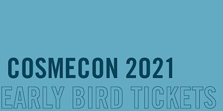 CosmeCon 2021 - Beauty Defined By YOU tickets
