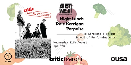 Local Produce: Night Lunch, Dale Kerrigan & Porpoise tickets