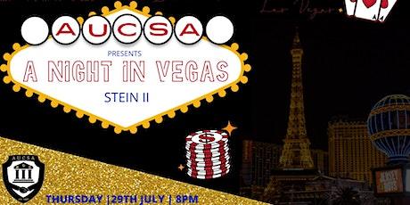 AUCSA Stein II: A night in Vegas tickets