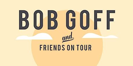 A Night with Bob Goff & Friends tickets