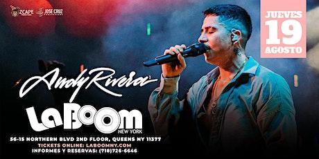 ANDY RIVERA EN NEW YORK - LA BOOM tickets