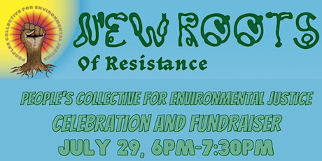 New Roots of Resistance Celebration and Fundraiser tickets