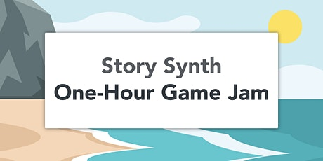 Story Synth's One-Hour Game Jam tickets
