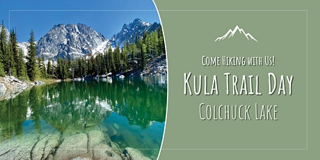 Kulas on the Trail: Day Hike to Colchuck Lake tickets