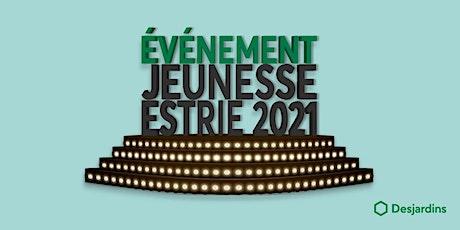 Événement jeunesse Estrie 2021 billets