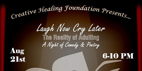 Laugh Now, Cry Later (The Reality of Adulting) tickets