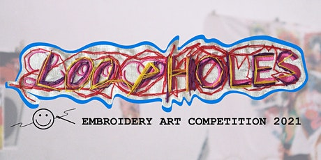 LOOPHOLES - Embroidery exhibition tickets