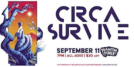 CIRCA SURVIVE tickets