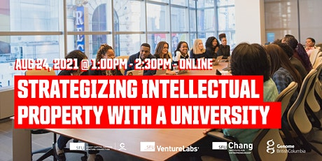 Strategizing Intellectual Property With a University tickets