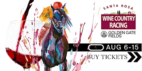 Wine Country Racing  at Golden Gate Fields - 8/14 tickets