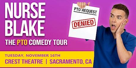 NURSE BLAKE: THE PTO COMEDY TOUR  - LATE SHOW tickets