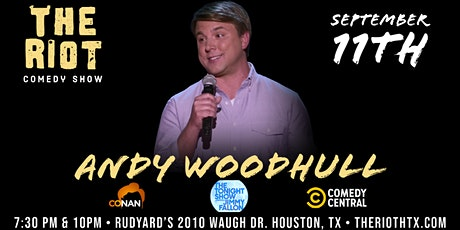 The Riot Comedy Show presents Andy Woodhull(Dry Bar, Comedy Central, Conan) tickets