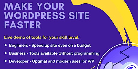 Make Your WordPress Site Faster - At Any Skill Level tickets