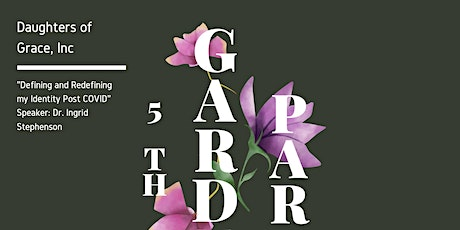Daughters of Grace, Inc 5th Annual Garden Party tickets