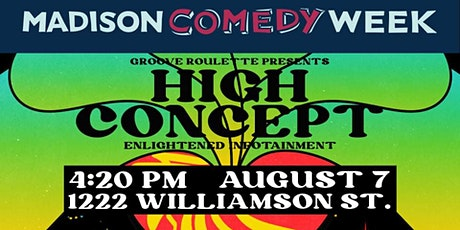 High Concept tickets