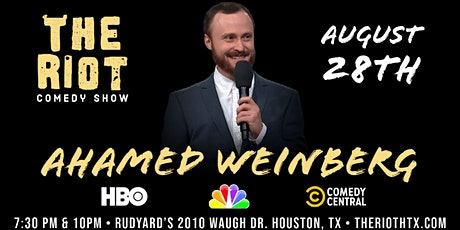 The Riot Comedy Show presents Ahamed Weinberg (NBC, Comedy Central, HBO) tickets