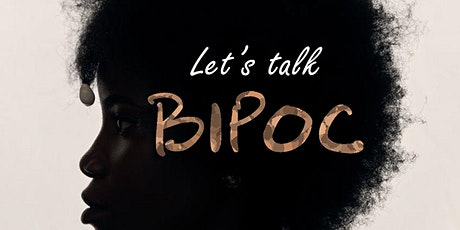 Let's Talk, BIPOC! tickets