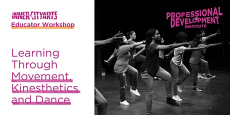 Learning Through Movement, Kinesthetics (and Dance!) tickets