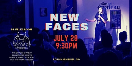 Comedy Chateau presents: New Faces  (7/28) tickets