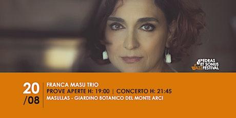 Franca Masu Trio biglietti