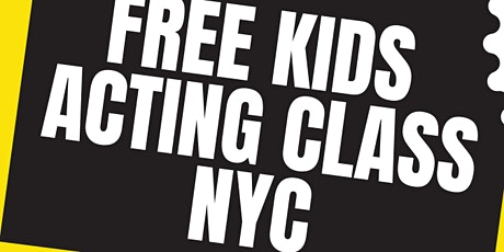 FREE KIDS ACTING CLASS with EMMY AWARD WINNER- Michelle Watson tickets