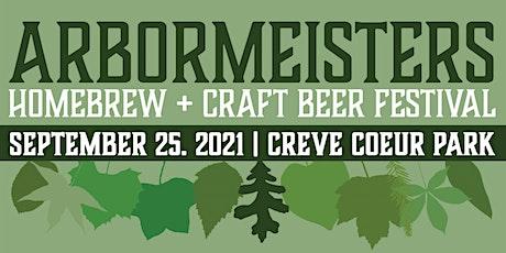 ArborMeisters Homebrew + Craft Beer Festival tickets