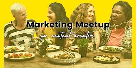 Marketing Meetup (A Hangout for Content Creators) tickets