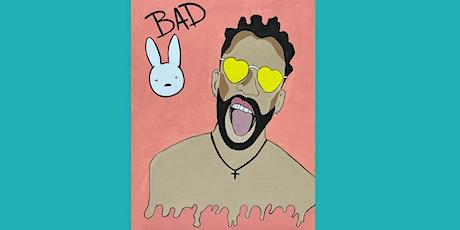 BAD BUNNY Sip & Paint - FUN, FOOD & MUSIC tickets