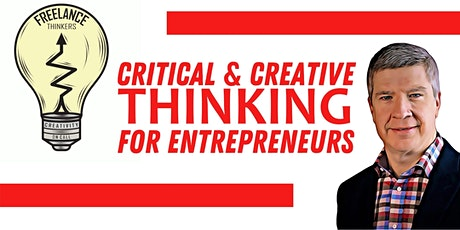 Critical & Creative Thinking for Entrepreneurs tickets