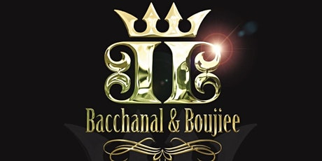 """Bacchanal & Boujiee : The """"1"""" Food Inclusive Experience tickets"""