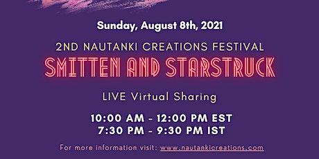 Smitten & Starstruck - 2nd Nautanki Creations Festival 2021 tickets