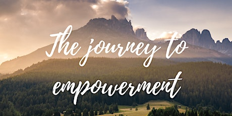 The Journey to Empowerment tickets
