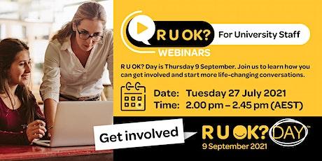 R U OK? Webinar for University Staff (professional and academic) tickets