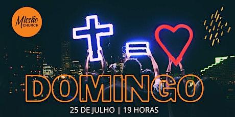 CULTO DE CELEBRAÇÃO 25 DE JULHO - 19 HORAS ingressos