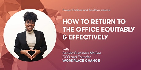 Return to the Office Equitably & Effectively tickets