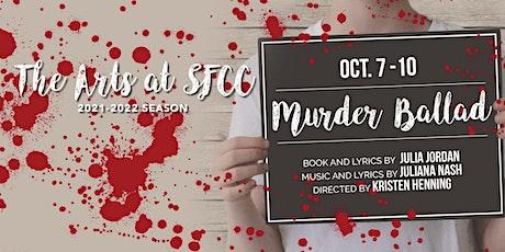 SFCC Theatre Presents: MURDER BALLAD tickets