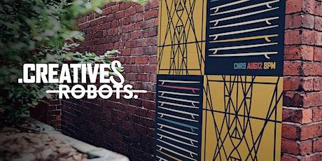 Creatives Not Robots #9 tickets