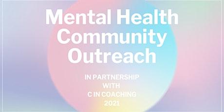 Mental Health Community Outreach tickets