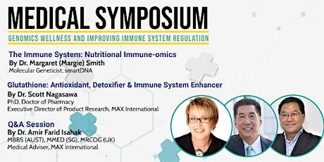 Medical Symposium  - Genomic Wellness & Improving Immune System Regulation tickets
