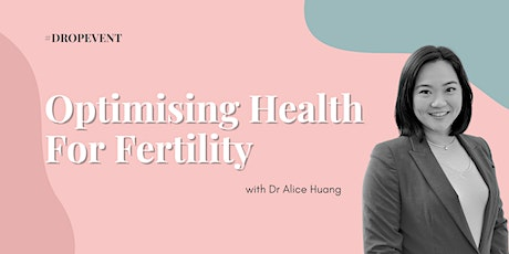 Optimising Health for Fertility tickets