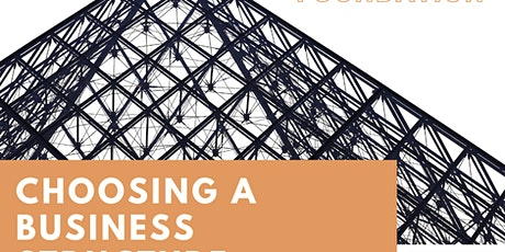 Choosing a Business Structure tickets