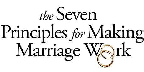 Seven Principles Program: Reconnect and Enhance Your Relationship tickets