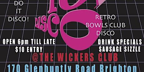 """""""DO IT DISCO""""! 70s & 80s Retro Bowls Club Disco tickets"""