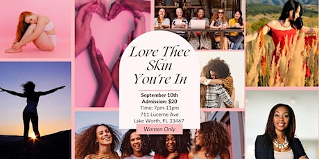 LOVE THEE SKIN YOU'RE IN (General Admission) tickets