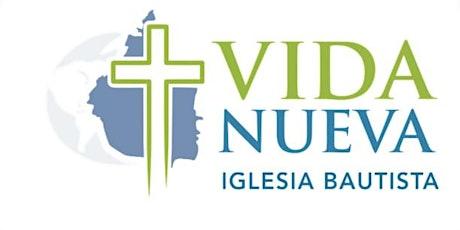 Culto Presencial Iglesia Bautista Vida Nueva de Coyoacan 25 de Julio boletos