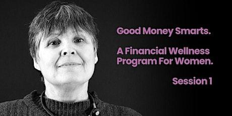 Good Money Smarts - Workshops for Financial Wellness tickets