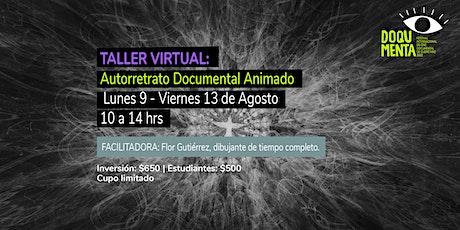 Taller virtual Autorretrato Documental Animado entradas